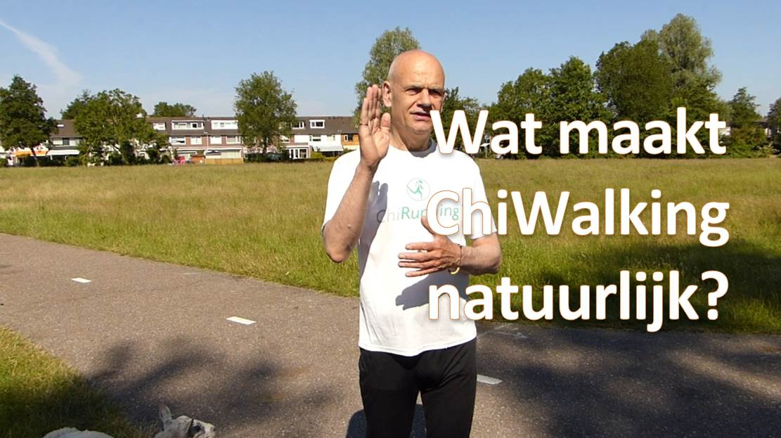 Wat maakt ChiWalking natuurlijk