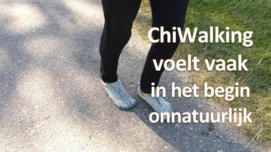 Waarom voelt ChiWalking onnatuurlijk aan